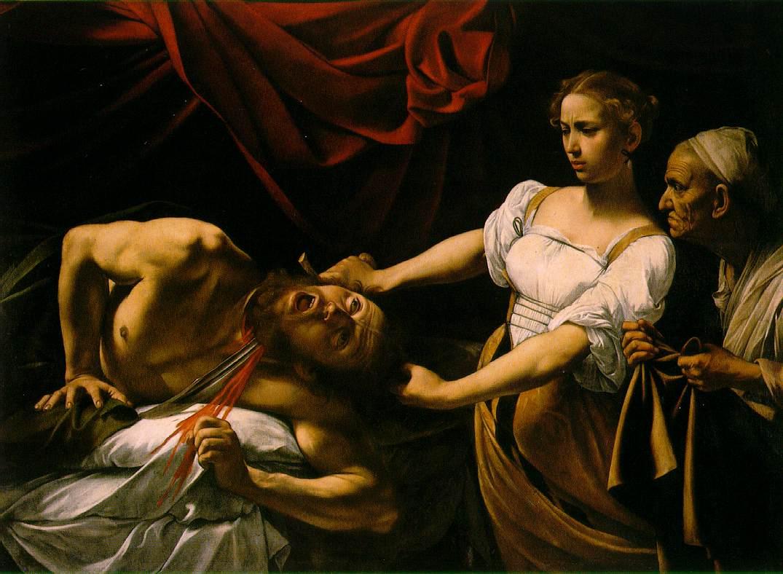 """Judith Beheading Holofermes"" by Caravaggio, 1598-99"